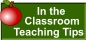 In the Classroom Teaching Tips