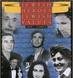 Jewish Heroes, Jewish Values