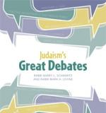 Judaism&amp;#039;s Great Debates