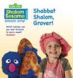 Shabbat Shalom, Grover