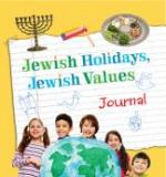Jewish Holidays, Jewish Values Journal