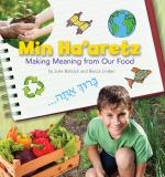 Min Ha'aretz: Making Meaning from Our Food