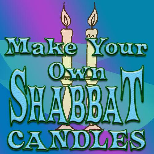 make your own shabbat candles