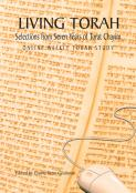 Living Torah: Selections from Seven Years of Torat Chayim
