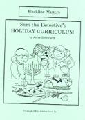 Sam the Detective's Holiday Curriculum