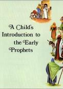 Child's Introduction to Early Prophets