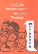 Child's Introduction to Early Prophets-Workbook Part 1
