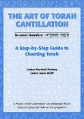 """Art of Torah Cantillation, Vol. 1: A Step-by-Step Guide to Chanting Torah"""