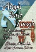 Aleph Isn't Tough: An Introduction to Hebrew for Adults, Book 1