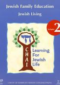 CHAI: Jewish Family Education Volume 2: Jewish Living