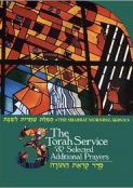 The Shabbat Morning Service: Book 3: The Torah Service and Selected Additional Prayers