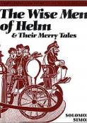 Wise Men of Helm: And Their Merry Tales