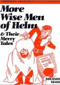 More Wise Men of Helm: And Their Merry Tales