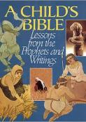 Child's Bible 2: Lessons From the Prophets and Writings