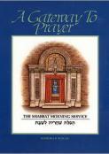 Gateway to Prayer 1: The Shema and the Amidah
