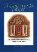 Gateway to Prayer 2: The Torah Service and Concluding Prayers