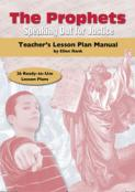 The Prophets: Teacher's Lesson Plan Manual