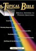 Topical Bible: Biblical Answers to Modern Questions