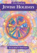 The Book of Jewish Holidays - Teacher's Edition