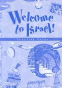 Welcome to Israel - Teacher's Resource and Guide