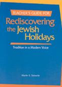 Rediscovering the Jewish Holidays - Teacher's Guide