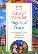 Days of Wonder, Nights of Peace: Lailah Tov/Boker Tov