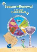 Season of Renewal: a Family Haggadah