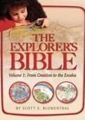 Explorer's Bible , Vol 1: From Creation to Exodus