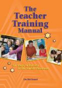 The Teacher Training Manual: Six Steps to Success in the Classroom