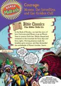 Manga Midrash: Courage: Moses, the Israelites, and the Golden Calf