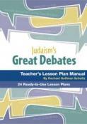 Judaism's Great Debates Lesson Plan Manual