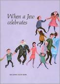When a Jew Celebrates