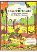 The Teacher Pleaser (10,000 Instant Activities for the Jewish Classroom)