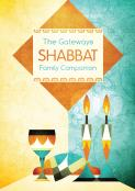 Gateways Shabbat Family Companion