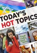 Today's Hot Topics