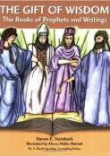 Gift of Wisdom, The Books of Prophets and Writings