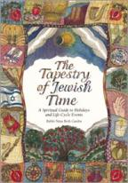 Image of The Tapestry of Jewish Time: A Spiritual Guide to Holidays and LIfe Cycle Events