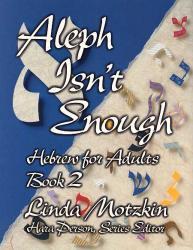 2 adult aleph book enough hebrew isnt